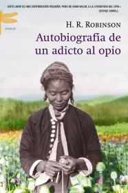 Autobiografía de un adicto al opio
