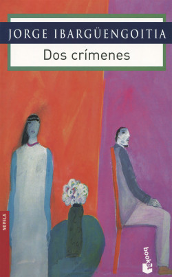 LIBRO DOS CRIMENES DE JORGE IBARGUENGOITIA PDF  @tataya.com.mx