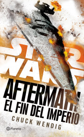Star Wars. Aftermath 3. El fin del imperio