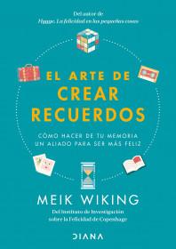 El arte de crear recuerdos (Edición mexicana)